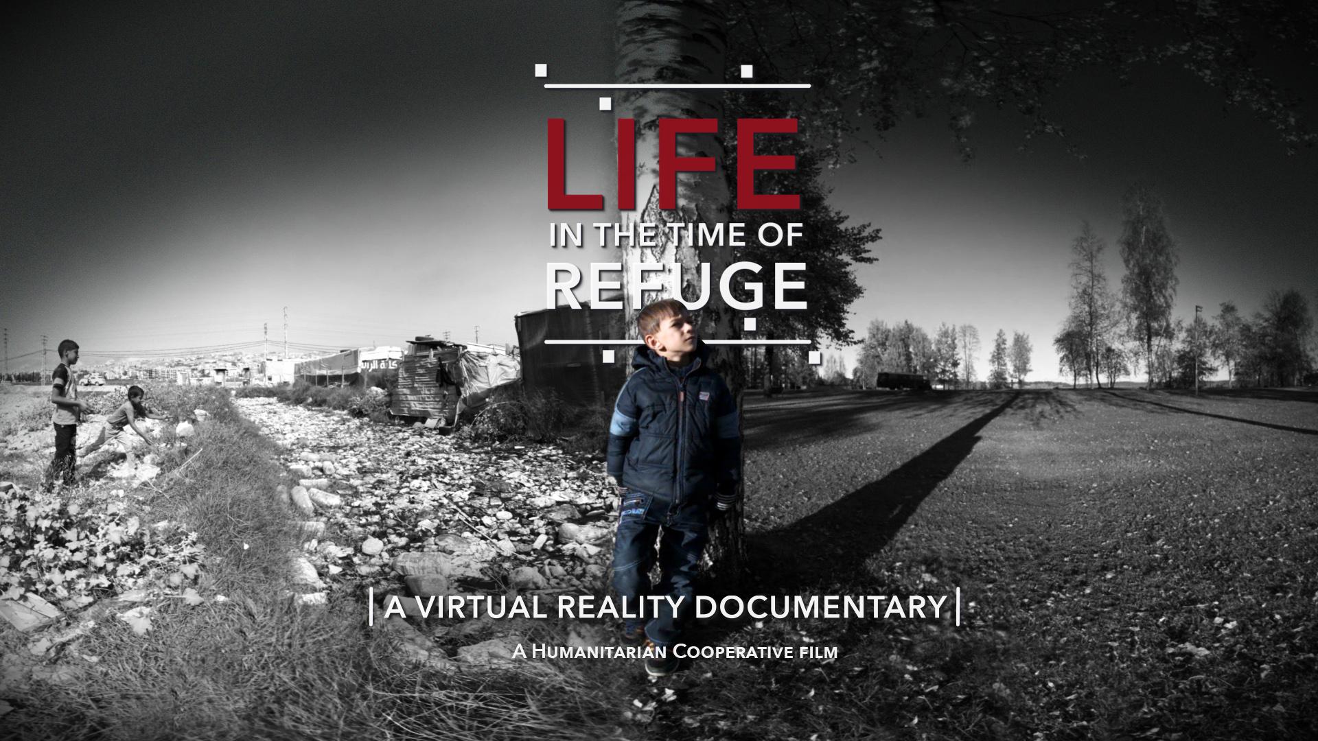 Featured Image_Lifeinthetimeofrefuge -VR-01