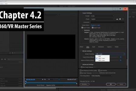 Chapter 4.2: Build a Custom Preset in AME for 360/VR – Part 1   360/VR Master Series