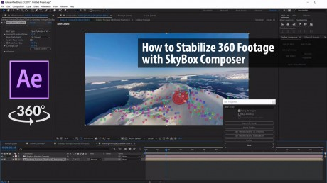 How to Stabilize 360 Footage with SkyBox Composer | SkyBox Studio V2