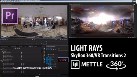 SkyBox 360/VR Transitions 2 | LIGHT RAYS