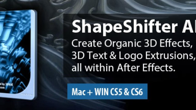 ShapeShifter AE and FreeForm Pro available for CS6: Mac & WIN