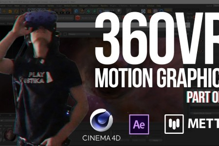 360° VR Motion Graphics: Cinema 4D, After Effects, Mettle | Tutorial  Part 1