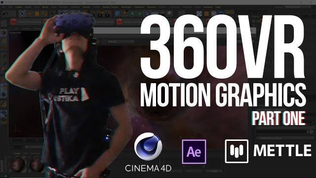 360° VR Motion Graphics: Cinema 4D, After Effects, Mettle   Tutorial  Part 1