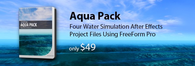 Aqua Pack - Project Files for After Effects/FreeForm + FreeForm Pro