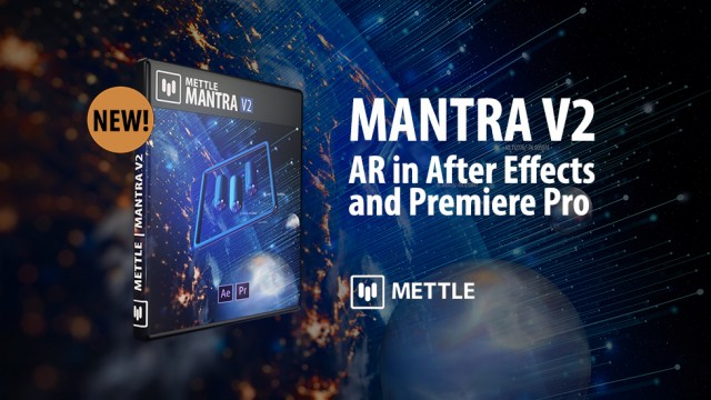 New: Mantra V2 | AR in After Effects and Premiere Pro