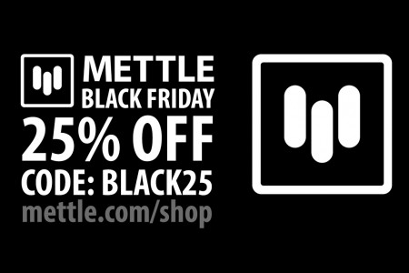 Mettle Black Friday Sale!