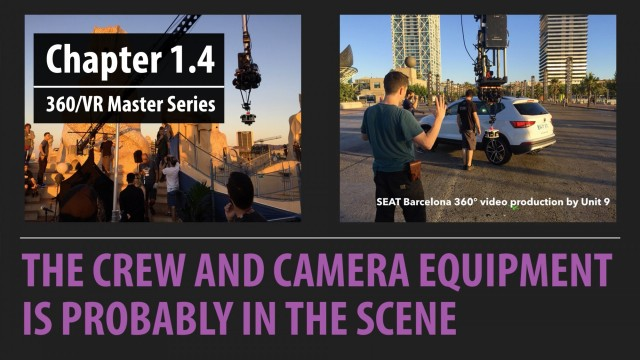 Chapter 1.4: Production and Post Considerations   360/VR Master Series