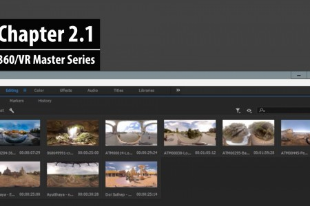Chapter 2.1: How to import 360 clips into Premiere Pro | 360/VR Master Series