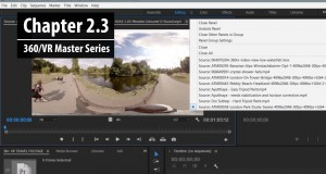 Chapter 2.3: Adding, viewing and editing 360 clips in the Source Monitor