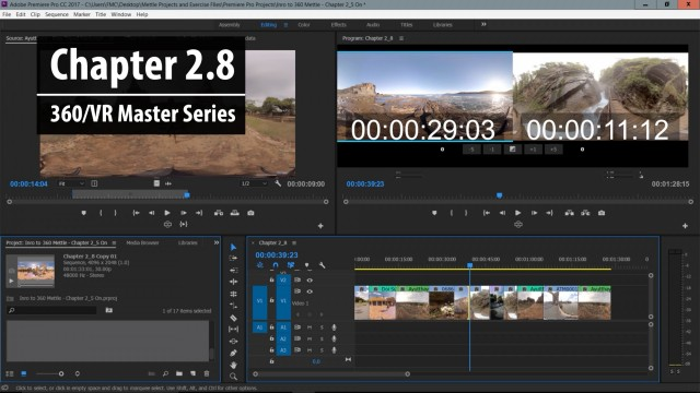 Chapter 2.8: 360° Trimming Basics in Premiere Pro – Part 2   360/VR Master Series