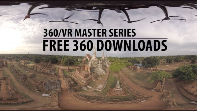 Free 360 Video Downloads Page | 360/VR Master Series