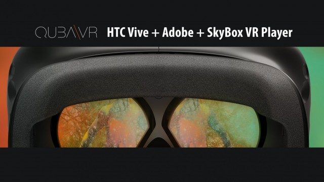 Adobe and SkyBox VR Player work on HTC Vive with Revive