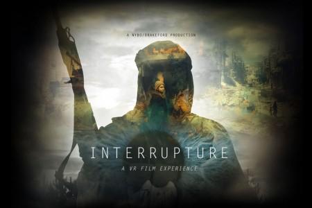 Interrupture | VR Film