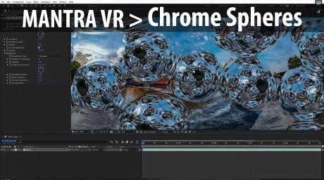 Mantra VR - Chrome Spheres Tutorial