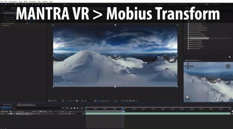 Mantra VR > Mobius Transform - Virtual Dolly