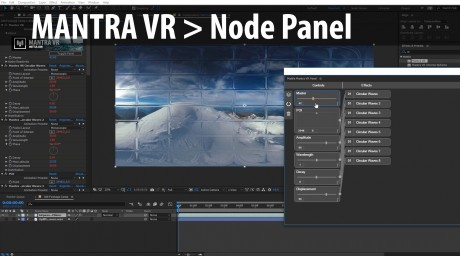 How to use the Mantra VR Node Panel to Apply 360/VR FX