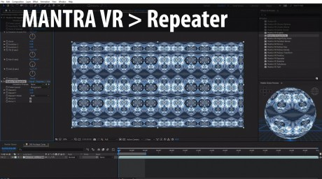 Mantra VR > Repeater