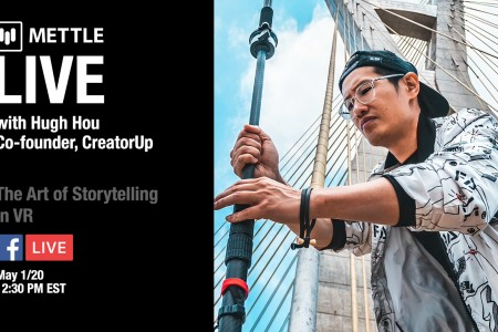 Mettle Live with Hugh Hou: Art of Storytelling in VR
