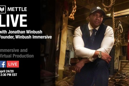 Mettle Live with Jonathan Winbush: Immersive Production
