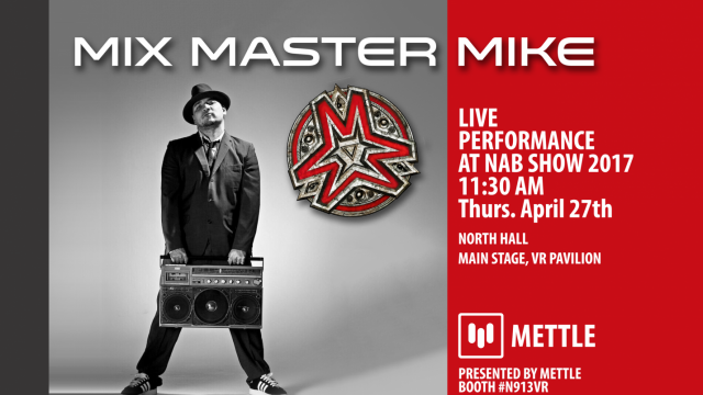 Mettle Presents: Mix Master Mike & MOON BASE INVASION VR Experience at NAB