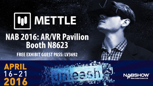 Visit Mettle at NAB | Booth N8623 | Augmented and Virtual Reality Pavilion