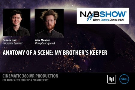 Anatomy of a Scene: My Brother's Keeper | Connor Hair + Alex Meader | NAB 2017