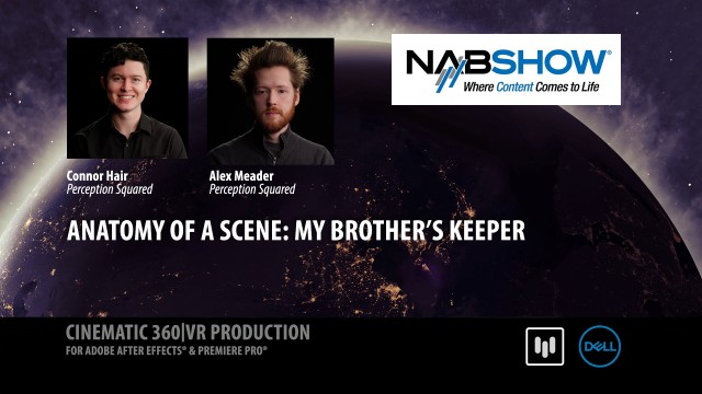 Anatomy of a Scene: My Brother's Keeper   Connor Hair + Alex Meader   NAB 2017