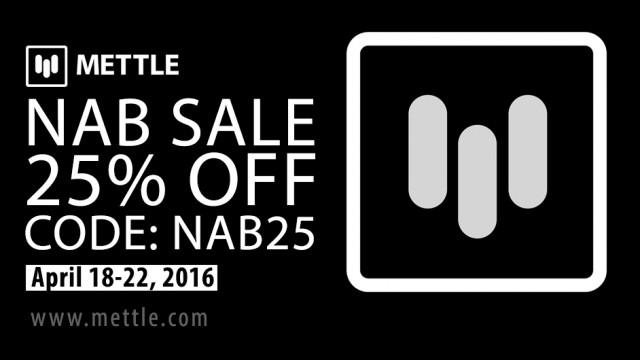 Mettle NAB Sale: April 18-22, 2016